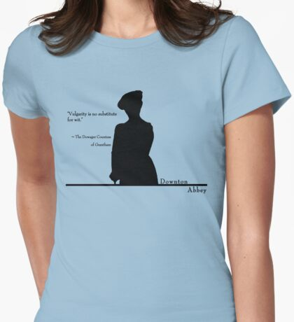 Vulgarity is no substitute for wit Womens Fitted T-Shirt