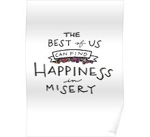 Happiness in Misery. Poster