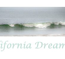California Dreaming by Mary Ann Reilly