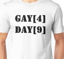 Gay[4] Day[9] Unisex T-Shirt