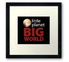Little Planet - Big World Framed Print
