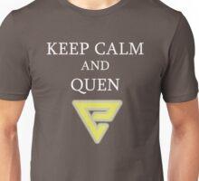 Keep Calm and Quen Unisex T-Shirt