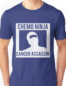Chemo Ninja Cancer Assassin Unisex T-Shirt