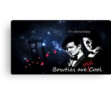 Bow Ties are Still Cool Canvas Print