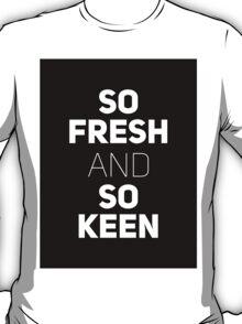 So Fresh and So Clean [Brick] T-Shirt