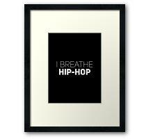 I Breathe Hip-Hop [Brick] Framed Print