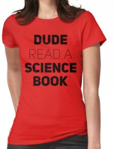 Dude Read A Science Book [Black Ink] Womens Fitted T-Shirt