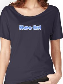 Shire Girl  Women's Relaxed Fit T-Shirt