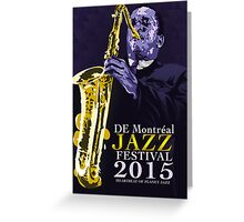De Montreal Jazz  Greeting Card