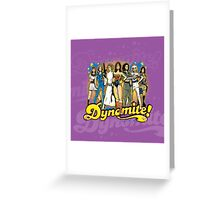 SuperWomen of the 70s - DyNoMite! Greeting Card