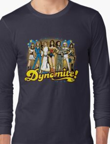 SuperWomen of the 70s - DyNoMite! Long Sleeve T-Shirt