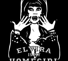 Elvira is my Homegirl by NikkiHomicide