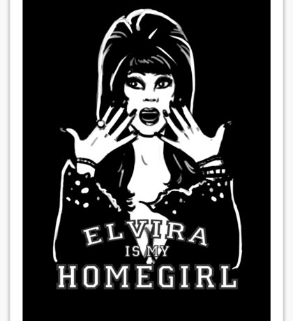 Elvira is my Homegirl Sticker