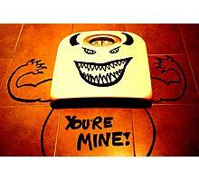 You're Mine!  Photographic Print