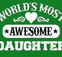 World Most Awesome Daughter by inkedcreatively
