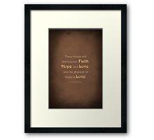 1 Corinthians 13:13 Framed Print