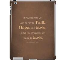 1 Corinthians 13:13 iPad Case/Skin