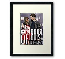 Take Care Of Jenna Framed Print