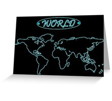 Blue neon world map against black Greeting Card