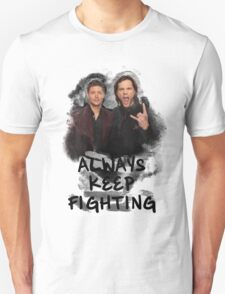 Always Keep Fighting T-Shirt