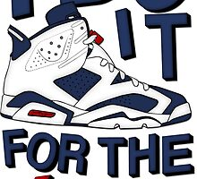 I do it for the Kicks- Olympic 6 by tee4daily