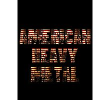 AMERICAN HEAVY METAL Photographic Print