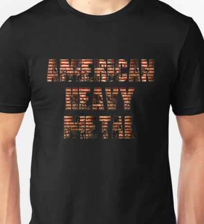 AMERICAN HEAVY METAL Unisex T-Shirt
