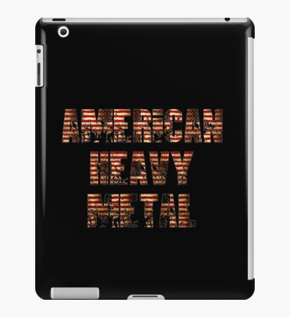 AMERICAN HEAVY METAL iPad Case/Skin