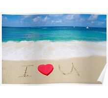 """Sign """"I Love U"""" on the beach Poster"""