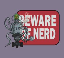 Beware of nerd by earyugo