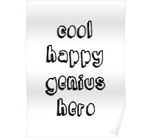 Cool Happy Genius Hero Poster