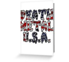 DEATH METAL U.S.A. Greeting Card