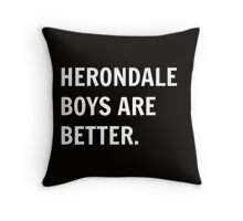 Herondale Boys Are Better. Throw Pillow