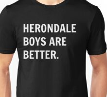 Herondale Boys Are Better. Unisex T-Shirt