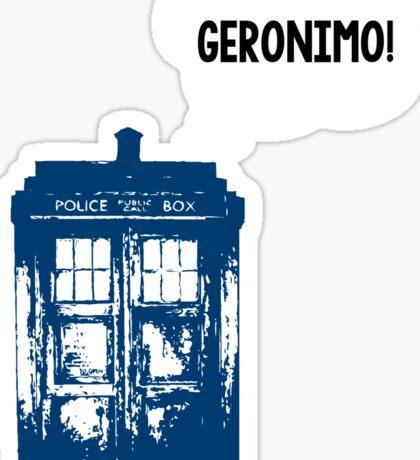 """GERONIMO!"" - 11th Doctor Sticker"