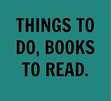 Things to do, books to read by TheLovelyBooks