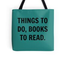 Things to do, books to read Tote Bag