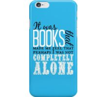 """""""It was books. . ."""" Will Quote iPhone Case/Skin"""