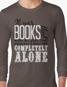 """It was books. . ."" Will Quote T-Shirt"