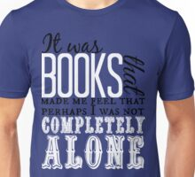 """It was books. . ."" Will Quote Unisex T-Shirt"