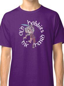 Old Hobbits Die Hard Dark Classic T-Shirt