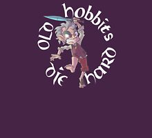 Old Hobbits Die Hard Dark Unisex T-Shirt