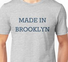 Made in Brooklyn - Simon Lewis Unisex T-Shirt
