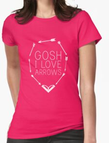 Gosh I Love Arrows Womens Fitted T-Shirt