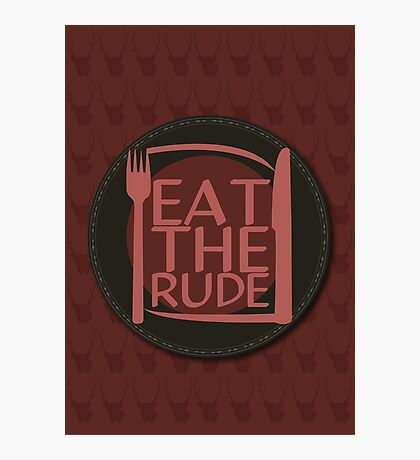 Eat The Rude (Red) Photographic Print