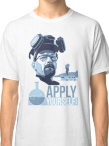 Breaking bad Apply Yourself Classic T-Shirt