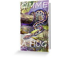 Madagascar boa wants a hug Greeting Card