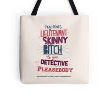 Lieutenant Skinny Bitch Tote Bag