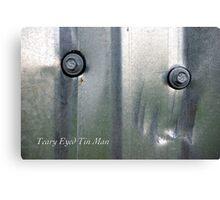 Teary Eyed Tin Man Canvas Print