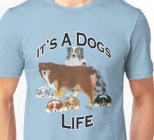 It's A Dog Life ~ T-shirt & Sticker Unisex T-Shirt